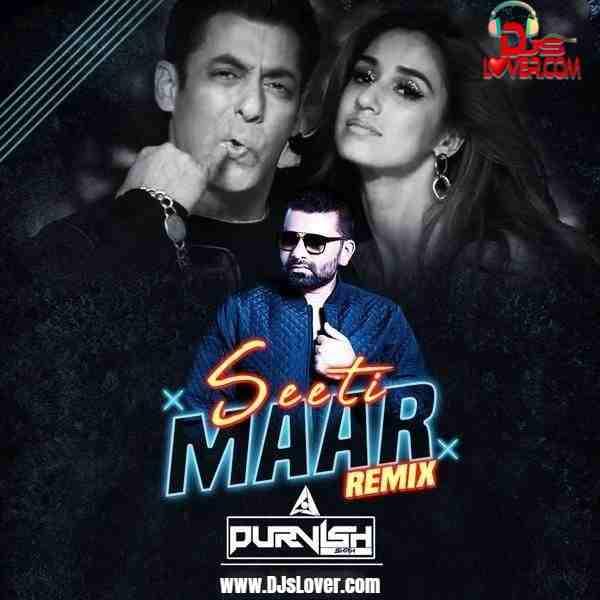 Seeti Maar Remix DJ Purvish mp3 download