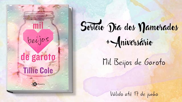 Sorteio Dia dos Namorados + Aniversário: Mil Beijos de Garoto - Tillie Cole
