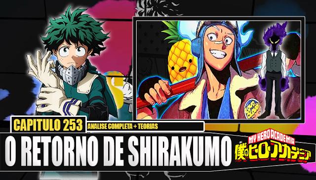 Boku no Hero Academia 253-KUROGIRI É SHIRAKUMO! Analise e Teorias