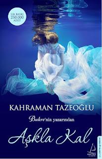 Aşkla Kal-Kahraman Tazeoğlu