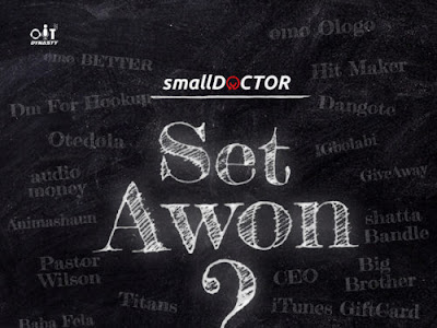 "Small Doctor – ""Set Awon"""