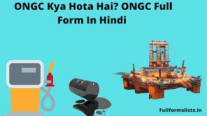 ONGC Full Form In Hindi