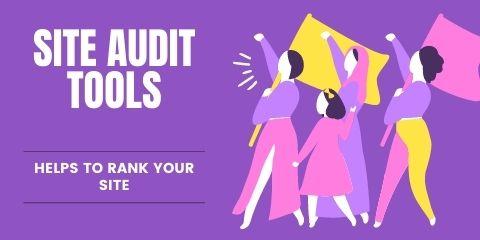 Site Audit Tools
