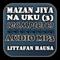Mazan Jiya Na Uku (3) - Audio Mp3 Apk Download for Android