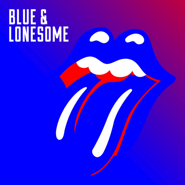 The Rolling Stones - Blue & Lonesome Cover