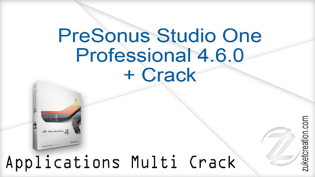 PreSonus Studio One Professional 4.6.0 + Crack
