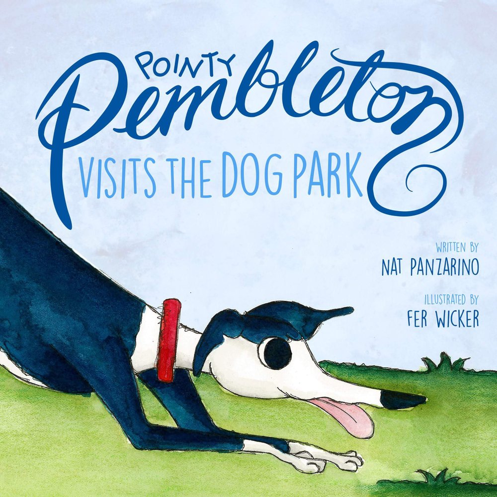 Pointy Pembleton Goes to the Dog Park - Book Cover