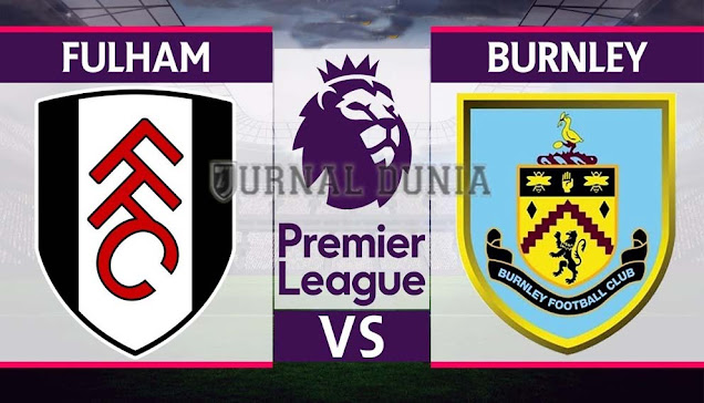 Prediksi Fulham vs Burnley, Minggu 24 Januari 2021 Pukul 21.30 WIB