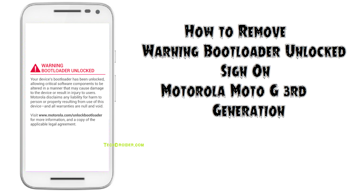 How to Remove Unlocked Bootloader Warning on Moto G 3rd Gen