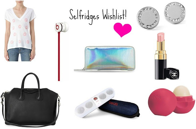 Selfridges Wishlist