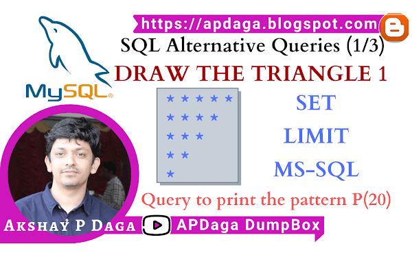 HackerRank: [SQL Alternative Queries] (1/3) DRAW THE TRIANGLE 1 | set, limit, mysql & ms-sql solutions