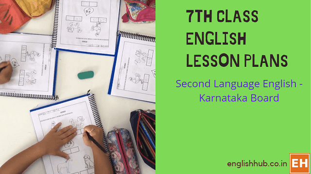 7th Class Second Language English Session/Lesson Plans
