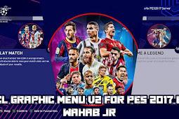 New Champions League Graphic Menu V2 - PES 2017