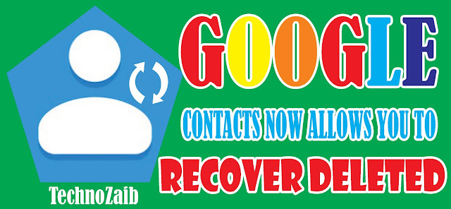 Google-Contacts-now-allows-you-to-recover-deleted