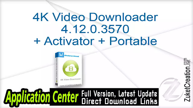 4K Video Downloader 4.12.0.3570 + Activator + Portable