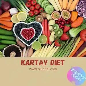 Kartay diet healthy eating plan, steps to lose weight easily