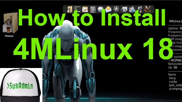 How to Install 4MLinux 18 and Review on VMware Workstation Tutorial
