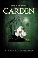 Garden. El jardín del fin del mundo | Emma Romero