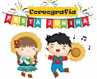 Coreografias Festas Juninas