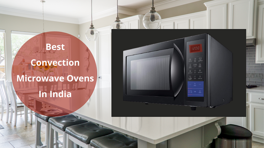 Top 5 Best Convection Microwave Oven under 20000
