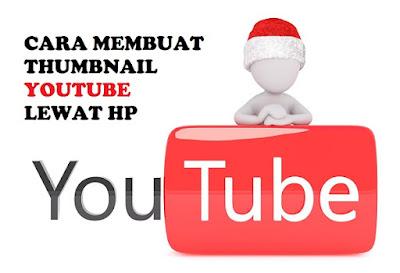 cara membuat thumbnail youtube lewat hp