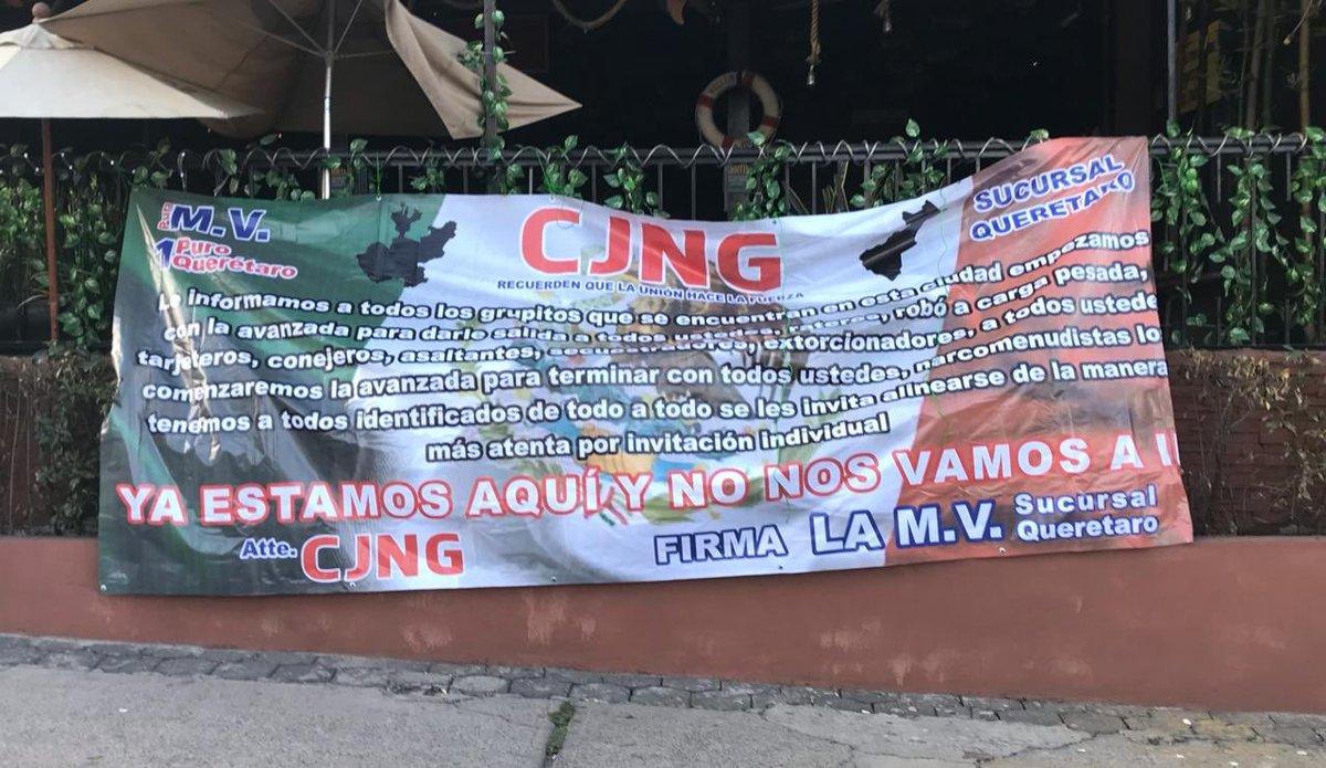 """""""Comenzamos la avanzada para terminar con todos"""", Sicarios del CJNG hace parecencia en Querétaro dejan Narcomantas amenazando a extorcionadores"""