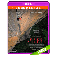 Free Solo (2018) WEB-DL 1080p Audio Ingles 5.1 Subtitulada