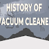 History of Vacuum Cleaner #infographic