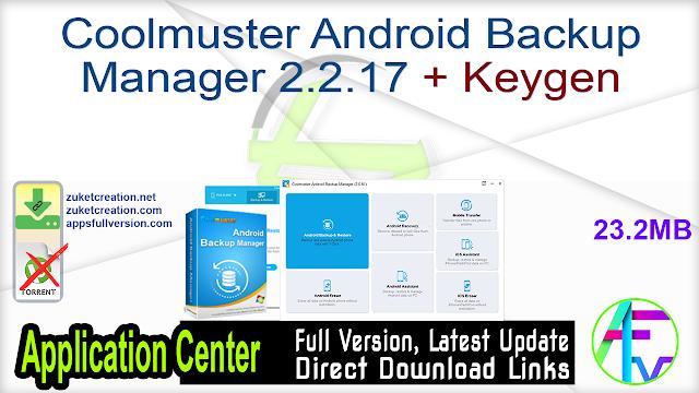 Coolmuster Android Backup Manager 2.2.17 + Keygen