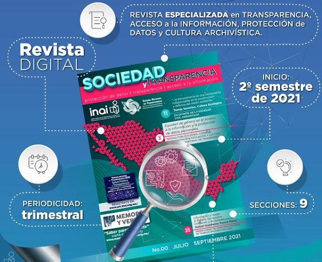 """Lanzará INAI revista digital """"Sociedad y transparencia"""" para fortalecer sus vínculos con la población"""