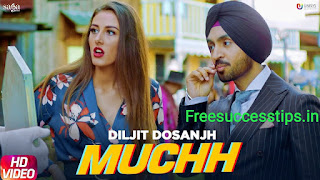 Muchh Lyrics - Diljit Dosanjh | New Punjabi Song