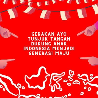 Gerakan Ayo Tunjuk Tangan Dukung Anak Indonesia Menjadi Generasi Maju