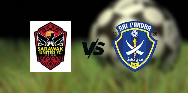 Live Streaming Sarawak United vs Sri Pahang FC 29.9.2021 Piala Malaysia