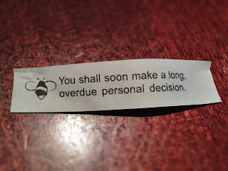 Fortune cookie says: Decision time!