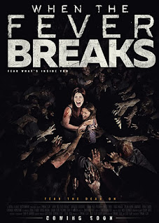 When the Fever Breaks.zombie movie