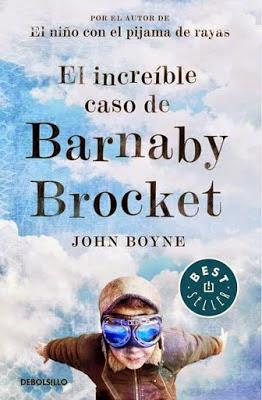 El increíble caso de Barnaby Brocket de John Boyne ...