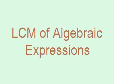 LCM of Algebraic Expressions