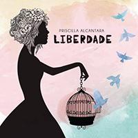 Baixar Liberdade - Priscilla Alcântara MP3