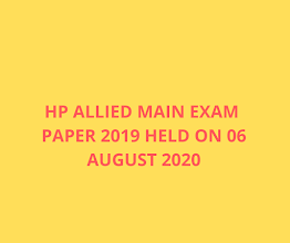 HP Allied Services Main Exam Paper 2019 Held on 06 August 2020