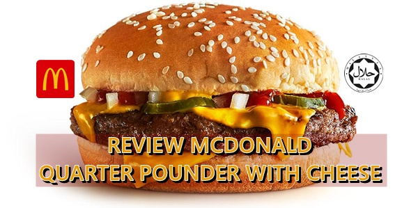 Review McDonald Quarter Pounder with Cheese
