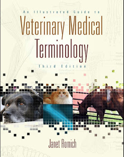 An Illustrated Guide to Veterinary Medical Terminology 3rd Edition