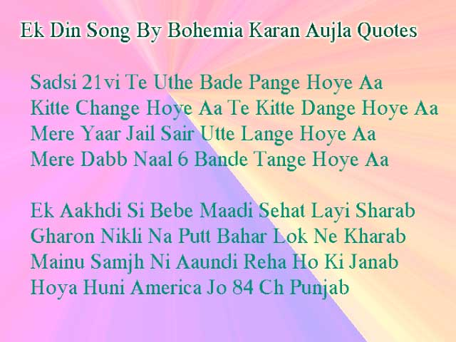 Ek Din Song By Bohemia Karan Aujla Lyrics