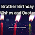 14 Birthday Wishes, Quotes For Your Brother - Brain Hack Quotes