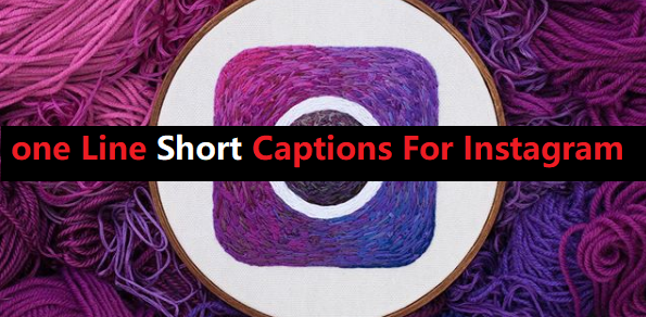 one Line Short Captions For Instagram