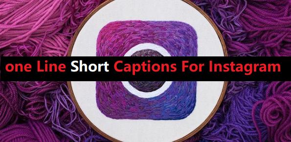 122+ one Line Short Captions For Instagram