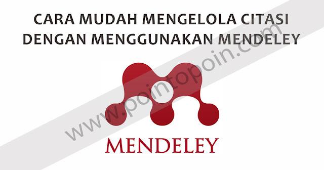 Mengelola Citasi Dengan Menggunakan Mendeley