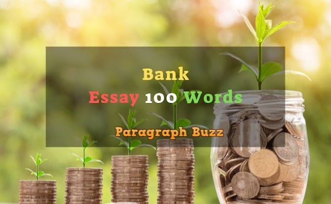 Essay on Bank in 100 Words for Students and Children