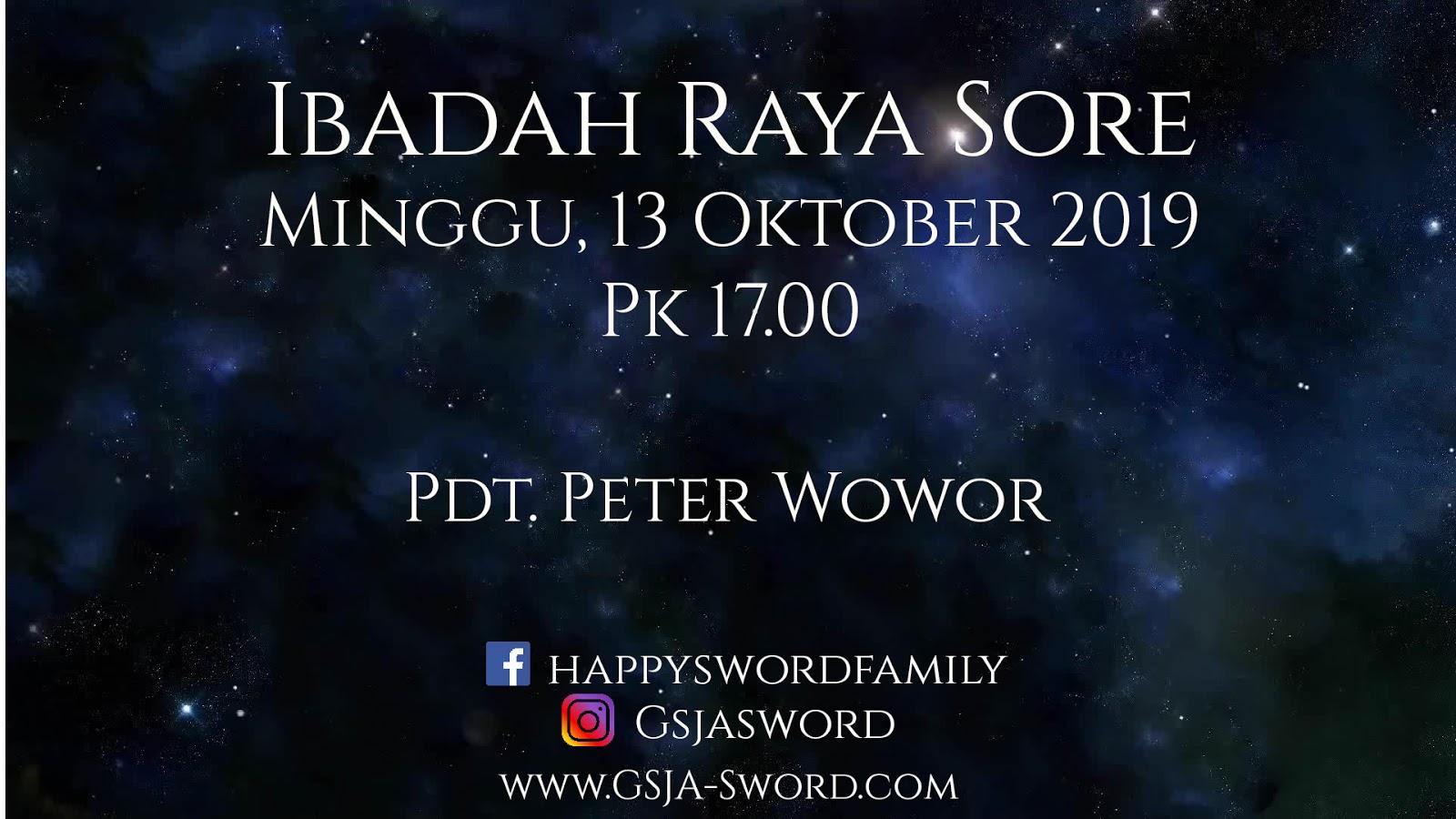 Ibadah Raya Sore GSJA Sword 13 Oktober 2019 Jam 17.00 WIB
