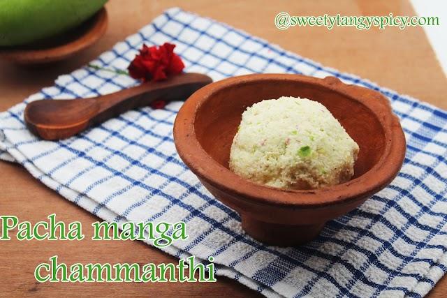 Pacha Manga Chammanthi | Kerala style raw mango chutney