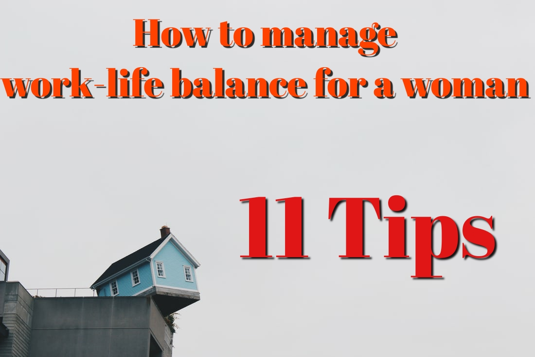 11 Work-life balance tips to be a successful working woman in 2020